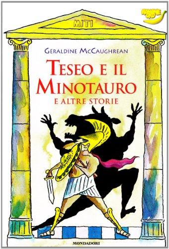 9788804449843: Teseo e il Minotauro e altre storie