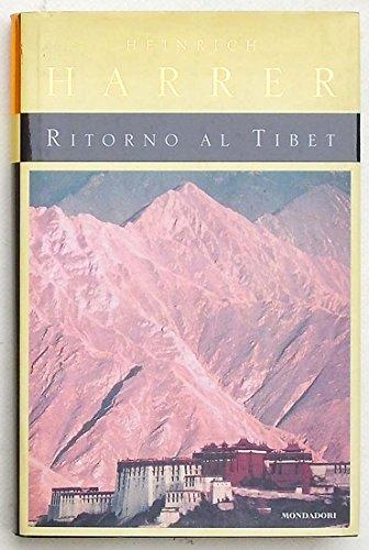 Ritorno al Tibet.: Harrer,Heinrich.
