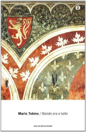 9788804455714: Biondo Era E Bello (Oscar Scrittori Moderni) (Italian  Edition)