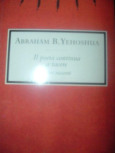 9788804456179: Il Poeta Continua A Tacere (Oscar Scrittori Moderni)