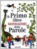 9788804458807: Il primo libro delle parole Mondadori