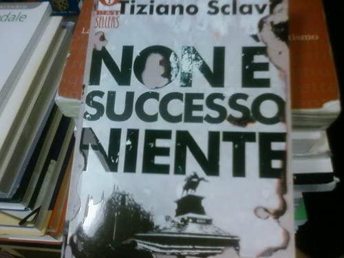 9788804459460: La Cosa e Altri Racconti: Non E' Successo Niente (Italian Edition)