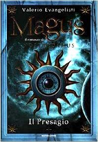 Magus: Il romanzo di Nostradamus : il: Valerio Evangelisti