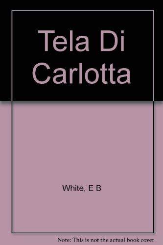 9788804462415: Tela Di Carlotta