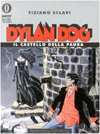 9788804464389: Dylan Dog - Il Castello Della Paura