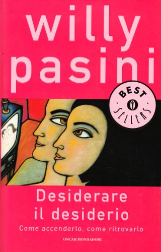 9788804464853: Desiderare il desiderio
