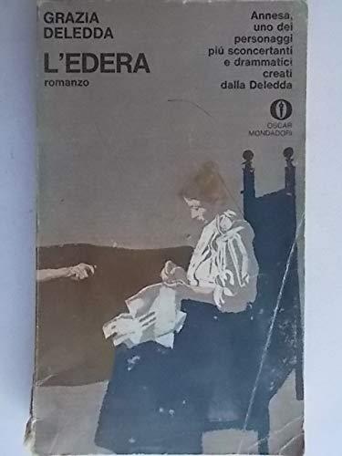 L'edera (Oscar scrittori moderni): Grazia Deledda