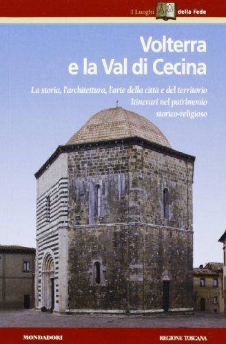 9788804467731: Volterra e la val di Cecina (Toscana)