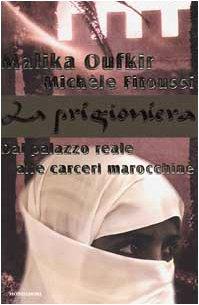 La prigioniera. Dal palazzo reale alle carceri marocchine (Ingrandimenti): n/a