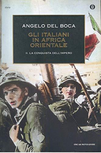 9788804469476: Gli italiani in Africa orientale (Vol. 2)