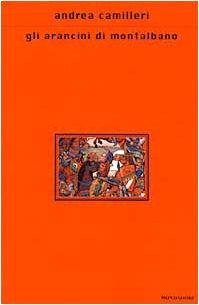 9788804469728: Gli arancini di Montalbano (Scrittori italiani e stranieri)