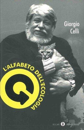L'alfabeto dell'ecologia: Celli, Giorgio