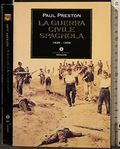9788804473329: La guerra civile spagnola (1936-39)