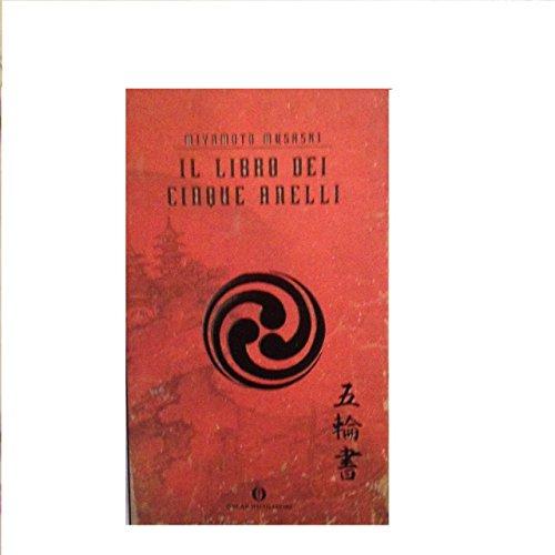 9788804474029: Il libro dei cinque anelli
