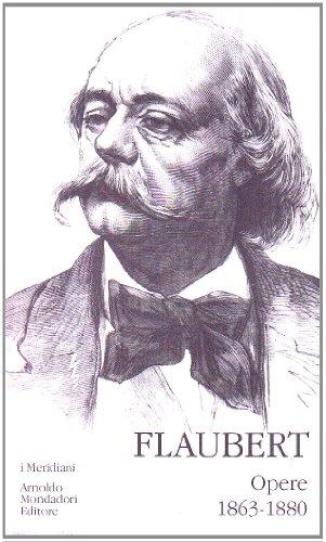 Opere. Vol.II.1863-1880.: Flaubert,Gustave.