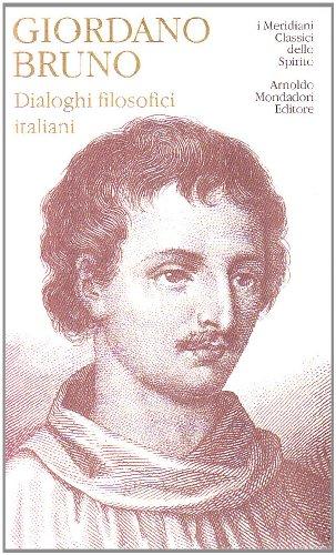 9788804474166: Dialoghi filosofici italiani (I Meridiani. Classici dello spirito)
