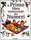 Il primo libro Mondadori dei numeri (I libri attivi): n/a