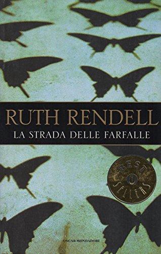 La strada delle farfalle. Traduzione di Diana: Rendell, Ruth