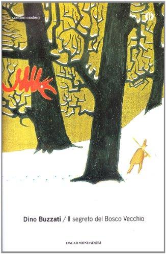 9788804480419: Il segreto del bosco vecchio (Oscar scrittori moderni)