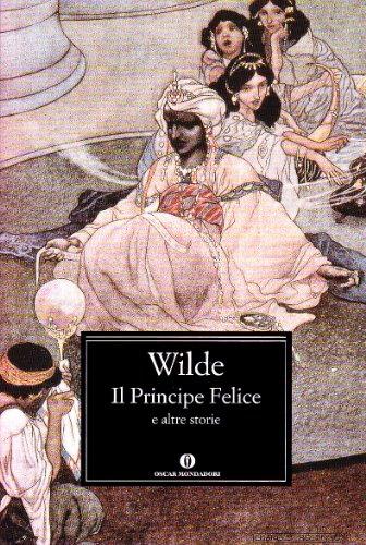 Il principe felice e altre storie: Oscar Wilde