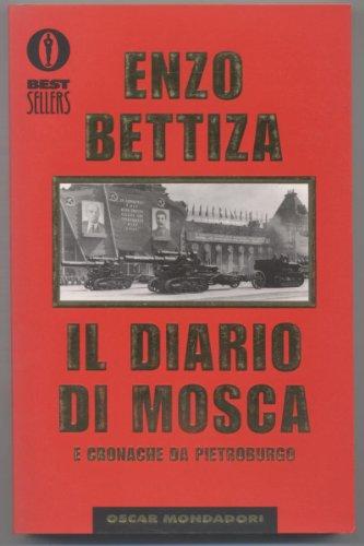 Diario di Mosca: Bettiza, Enzo