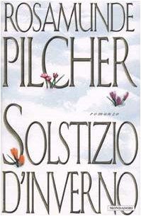 Solstizio D'Inverno: Rosamunde Pilcher