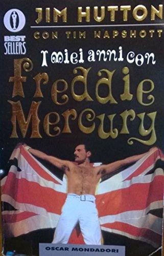 9788804483076: I miei anni con Freddie Mercury