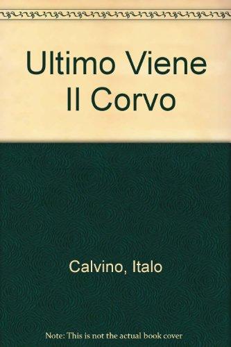 9788804483649: Ultimo Viene Il Corvo (Italian Edition)