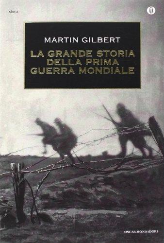 9788804484707: La grande storia della prima guerra mondiale