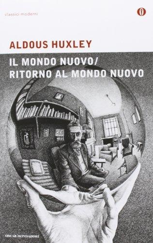 Mondo nuovo-Ritorno al mondo nuovo (8804487801) by Aldous Huxley