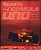 Storia Della Formula Uno: Macchine, Piloti, Scuderie,: Staderini, Guido