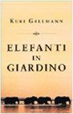 Elefanti in giardino (9788804490418) by [???]