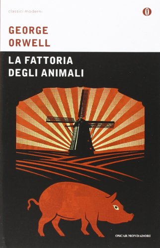 La fattoria degli animali (Italian translation of: Orwell, George