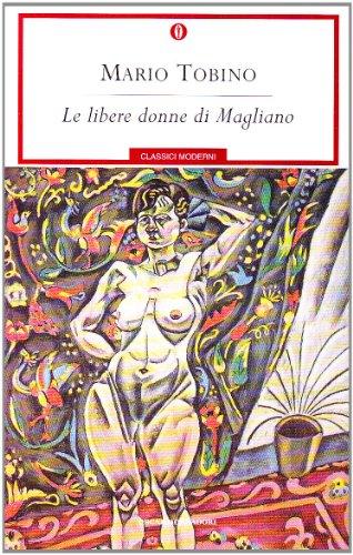 Le libere donne di Magliano: Mario Tobino