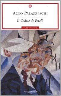 Il codice PerelÃ: Aldo Palazzeschi