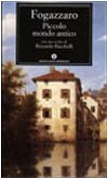 Piccolo mondo antico (Italian Edition): Fogazzaro, Antonio