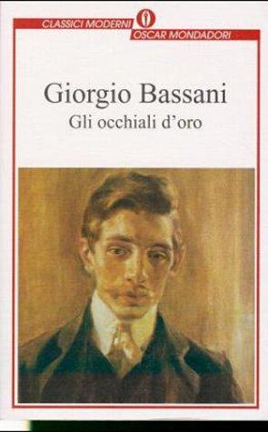 Gli Occhiali D'Oro (Italian Edition): Bassani, Giorgio