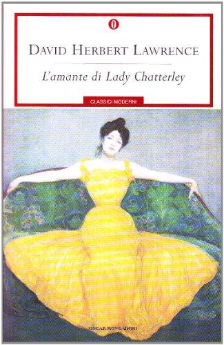 L'amante di Lady Chatterley (Classici Moderni)