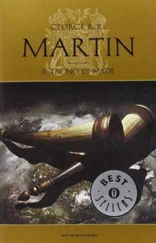 9788804494065: Il trono di spade. Le cronache del ghiaccio e del fuoco vol. 1