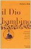 9788804497349: Dio Bambino (Il)