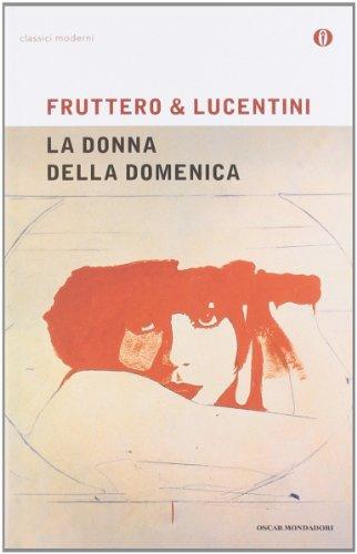 9788804499077: La Donna Della Domenica (Oscar Classici Moderni) (Italian Edition)