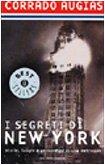 I segreti di New York. Storie, luoghi e personaggi di una metropoli: Mondadori