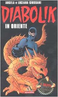 9788804500766: Diabolik in Oriente (I miti)