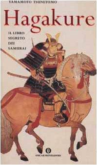 9788804501558: Hagakure: Il libro segreto dei samurai