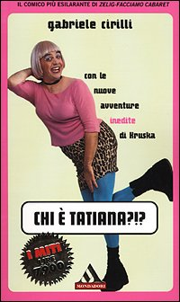 9788804501657: Chi e Tatiana ?