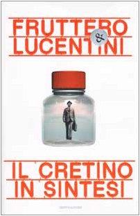 9788804502920: Cretino in Sintesi (Il) [Italia]