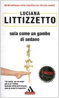 Sola come un gambo di sedano: Luciana Littizzetto