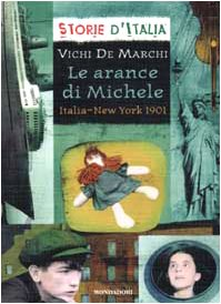 9788804505945: Arance Di Michele. Italia-New York