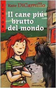 9788804507215: Il Cane Piu Brutto Del Mondo / Because of Winn-dixie (Italian Edition)