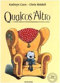 9788804508991: Qualcos'Altro. Ediz. illustrata